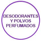 Desodorantes y Polvos Perfumados